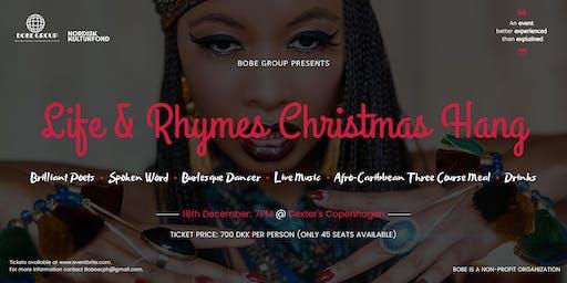 "BOBE GROUP Presents .... ""Life & Rhymes"""