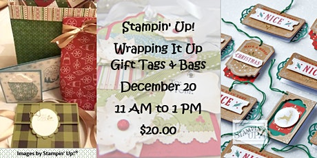 Stampin' Up! Wrapping It Up - Gift Tags & Bags tickets
