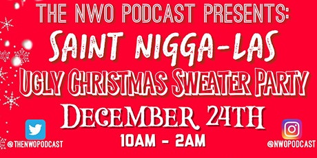 Saint Niggalas Ugly Christmas Sweater Party tickets