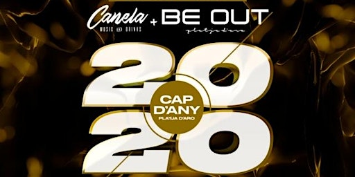 CAP D'ANY 2020 CANELA & BEOUT
