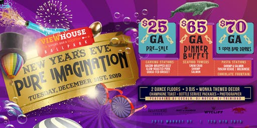 ViewHouse Ballpark Presents: NYE Pure Imagination Party 2020