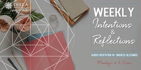 Weekly Intentions & Reflections | Guided Meditation w/ Energy Upgrades tickets