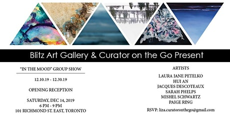 """IN THE MOOD"" GROUP ART EXHIBITION RECEPTION tickets"