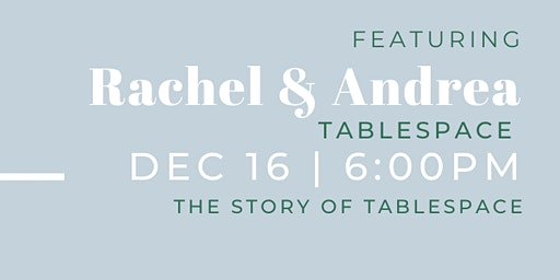 Monday Mingles: The Story of TableSpace
