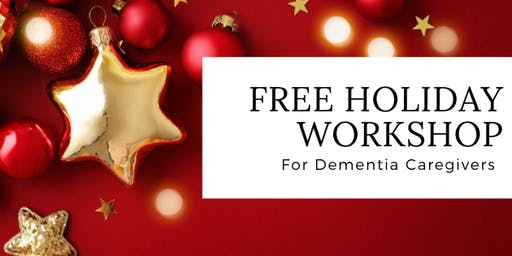 Holiday Workshop for Dementia Caregivers