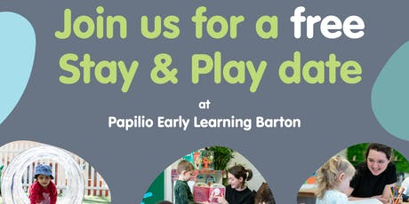 Stay and Play Date at Papilio Early Learning Barton tickets