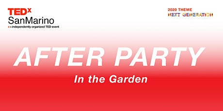 Symphony in the Garden  - TEDxSanMarino After Party tickets