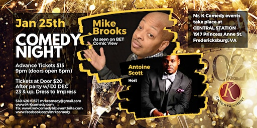 Mr. K Comedy Night & After Party: Mike Brooks & Host Antoine Scott