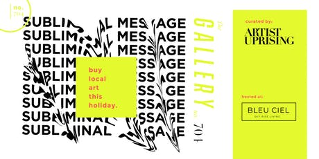 """Subliminal Message"" - An Art Experience tickets"