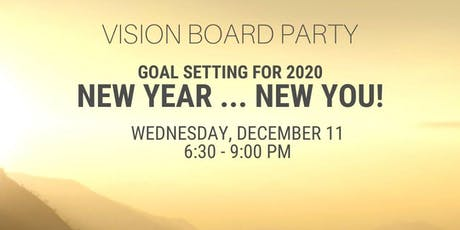 Vision Board Party New Year New You: Setting Goals for 2020 tickets