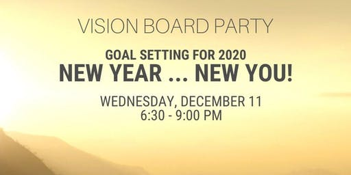 Vision Board Party New Year New You: Setting Goals for 2020