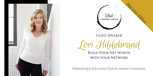 Provo Area Utah Leading Ladies - Networking & Education for Women