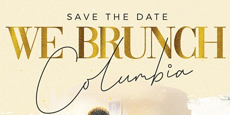 WE Brunch Columbia SC tickets