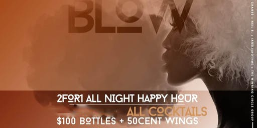 #MondaysBlow at Lavoo Lounge   BOGO Happy Hour Drinks All Night