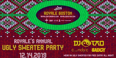 Royale's Annual Ugly Sweater Party ft. DJ Tao | 12.14.19 | 10:00 PM | 21+ tickets