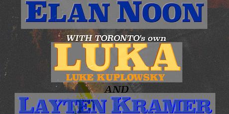 Layten Kramer // LUKA (Toronto, ON) // Elan Noon ~ Live at Vinyl Envy tickets