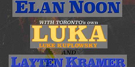 Layten Kramer // LUKA (Toronto, ON) // Elan Noon ~ Live at Vinyl Envy tickets