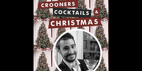 Crooners, Cocktails, and Christmas tickets