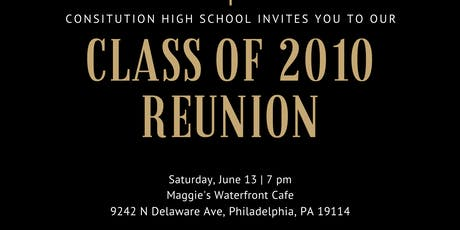 Constitution High School 2010 Reunion tickets