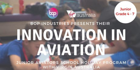 Junior Aviators School Holiday Program With Virgin Australia tickets