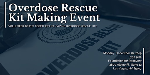 Overdose Rescue Kit Making Event