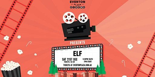 Everton Plaza Outdoor Cinema - ELF (Christmas Movie)