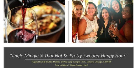DWN's  Jingle Mingle & That Not So Pretty Sweater Happy Hour tickets