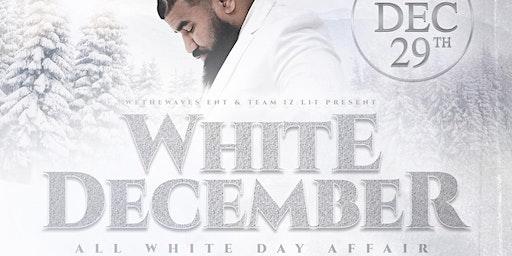 WHITE DECEMBER - DJ IZ LIT BIRTHDAY EXPERIENCE