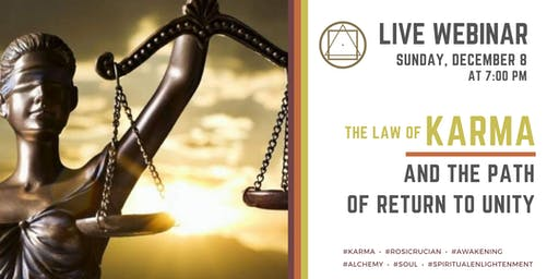 """Webinar on Zoom California -  """"The Law of Karma and the Path of Return to UNITY"""""""
