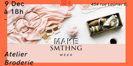 MAKE SMTHNG Week 2019 : Atelier Broderie billets