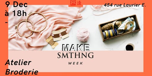 MAKE SMTHNG Week 2019 : Atelier Broderie