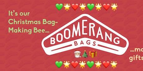 Boomerang Bags Christmas Bag-Making Bee! tickets