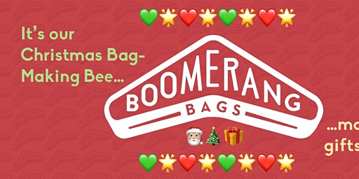 Boomerang Bags Christmas Bag-Making Bee!