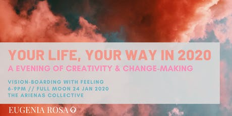 Your Life, Your Way: an evening of creativity and change tickets
