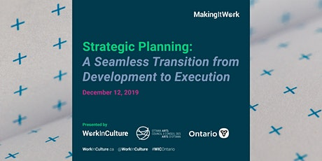 Strategic Planning: A Seamless Transition from Development to Execution tickets