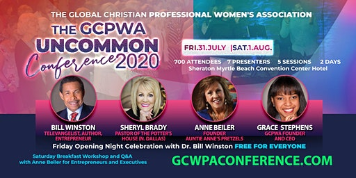 "GCPWA PRESENTS ""UNCOMMON 2020"": The Ultimate Christian Professionals Conference"