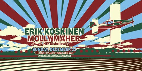 Erik Koskinen with Molly Maher & Her Disbelievers tickets
