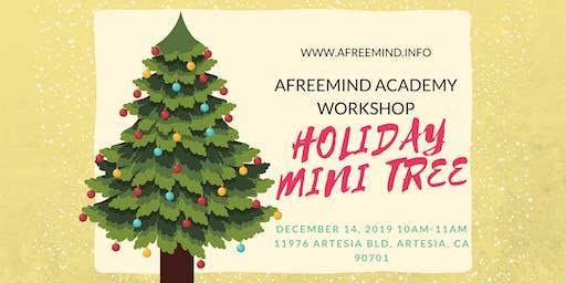 Holiday Mini Tree Workshop