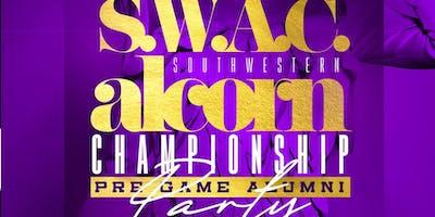 """""""S.W.A.C."""" SouthWestern ALCORN Championship Pre Game Alumni Party"""
