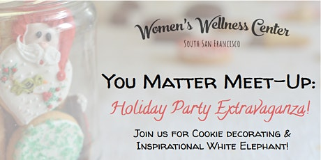 You Matter Meet-Up: Holiday Party Extravaganza tickets
