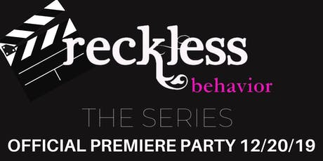 Reckless Behavior Official Watch Party tickets