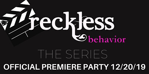 Reckless Behavior Official Watch Party