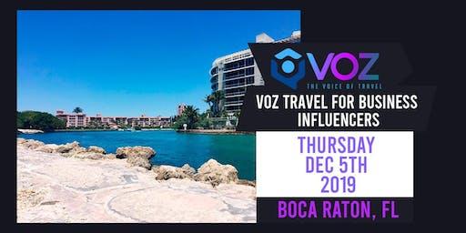VOZ Travel for Business Influencers - Boca Raton, FL