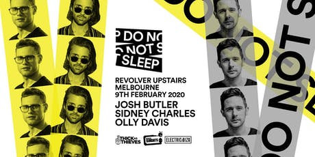 Thick as Thieves present Do Not Sleep Showcase tickets
