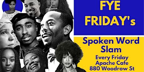 FYE FRIDAY: Weekly Spoken Word Poetry Open Mic @ApacheCafe tickets