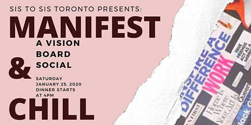 Sis To Sis Presents Manifest & Chill: A Vision Board Social
