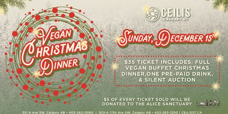 Ceilis Vegan Christmas Dinner!  tickets
