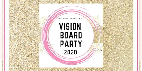 Vision Board Party 2020! tickets
