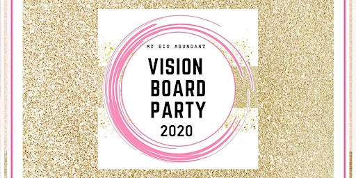 Vision Board Party 2020!