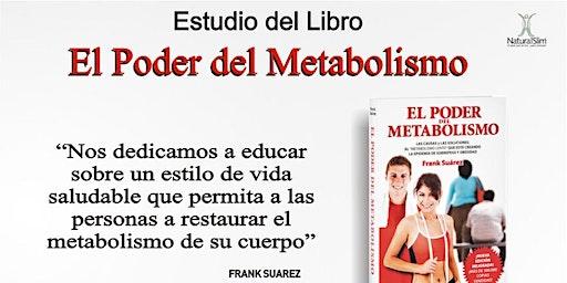 Estudio del Libro El Poder del Metabolismo